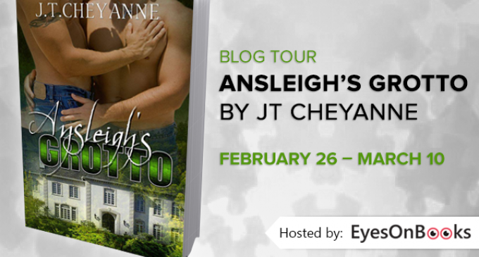 Ansleigh's Grotto by J.T. Cheyanne Blog Tour – Guest post and #Giveaway