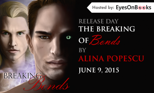Live and On Sale Now! The Breaking of Bonds (Bad Blood, Book 2)