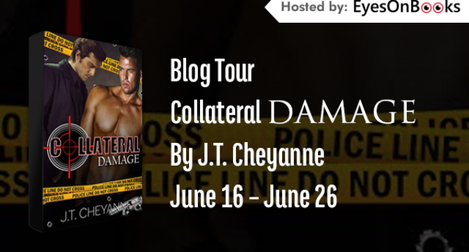 Blog Tour – Collateral Damage by J.T. Cheyanne