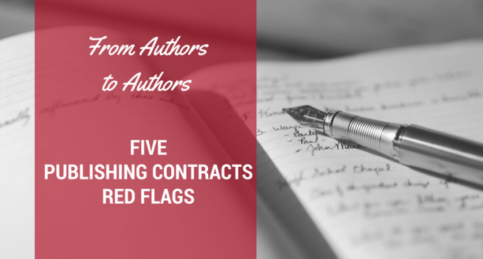 From Authors to Author: Five Publishing Contracts Red Flags