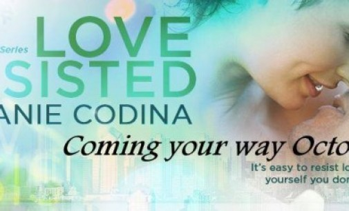 Blog Tour Stop: Love Resisted by Melanie Codina