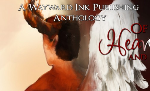 Mini Blog Tour – Of Heaven and Hell, a Wayward Ink Publishing Anthology