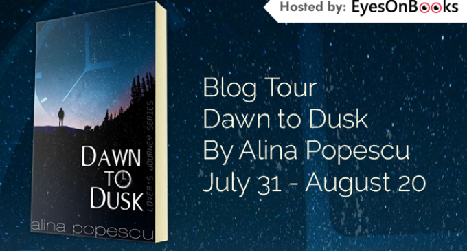 Blog Tour Kick off –  Dawn to Dusk (Lover's Journey, Book One) by Alina Popescu