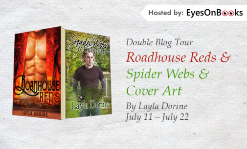 Double Blog Tour – Roadhouse Reds and Spider Webs & Cover Art by Layla Dorine