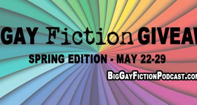 Big Gay Fiction Giveaway – Free Books from Your Favorite Authors