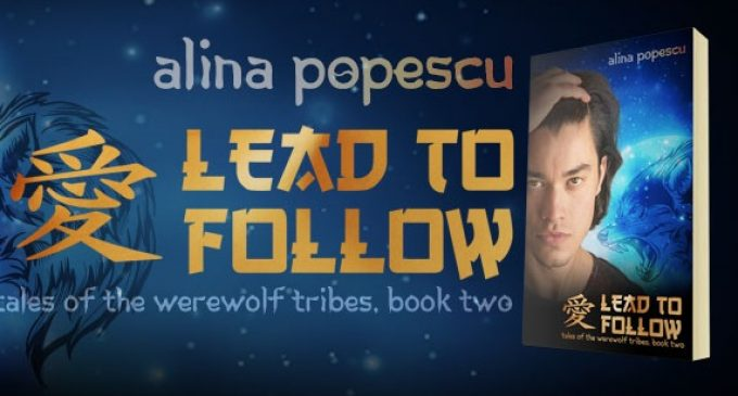 Cover Reveal: Lead to Follow, Book Two in #Gay #Paranormal Series Tales of the Werewolf Tribes